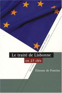 Le traité de Lisbonne en vingt-sept clés