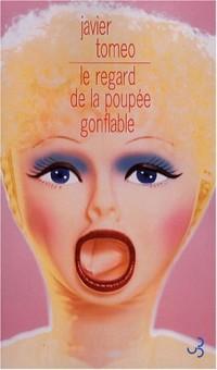 Le regard de la poupée gonflable