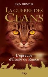 Guerre des Clans HS : L'Épreuve d'Etoile de Ronce