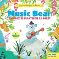 Music Bear : Animaux et Plantes de la Foret