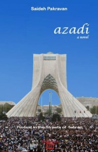 Azadi: Protest in the Streets of Tehran