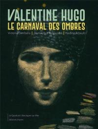 Valentine Hugo. Le Carnaval des ombres