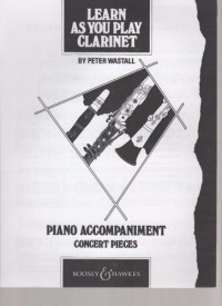 Learn as you play Clarinet - Concert Pieces