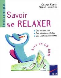 Savoir se relaxer (1 livre + 1 CD-Rom)