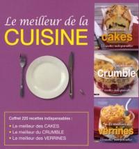 Le meilleur de la cuisine, coffret en 3 volumes : Le meilleur des verrines ; Le meilleur du crumble ; Le meilleur des cakes