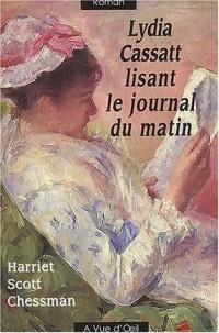Lydia Cassatt lisant le journal du matin
