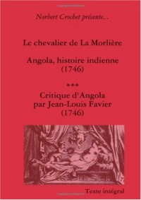 Jacques Rochette De La Morliere - Angola, Histoire Indienne