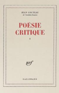 Poésie critique, tome 1