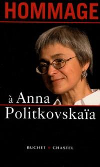 Hommage à Anna Politkovskaïa