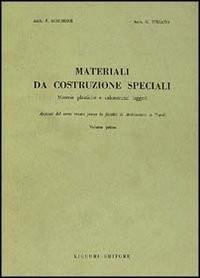 Materiali da costruzione speciali vol. 1