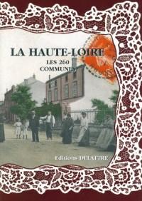 La Haute-Loire, les 260 Communes