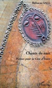 Chants de nuit. Poèmes pour la Côte d'Ivoire