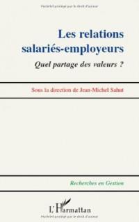 Les relations salariés-employeurs : Quel partage des valeurs ?