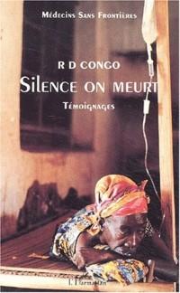 RD Congo : silence on meurt. : Témoignages