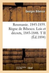 Roumanie  1843 1859  t II  ed 1894