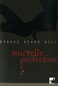 Mortelle perfection