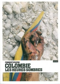 Colombie, les heures sombres