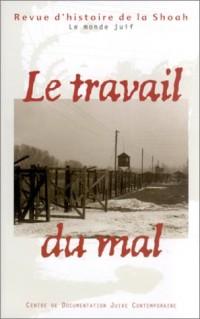 Revue d'histoire de la Shoah : Le Travail du mal