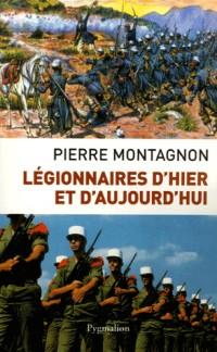 Légionnaires d'hier et d'aujourd'hui
