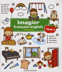 Imagier français-anglais pour les enfants de 0 à 4 ans : Tome 2