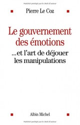 LE GOUVERNEMENT DES EMOTIONS