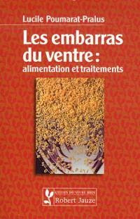 Les embarras du ventre : aliments et traitements