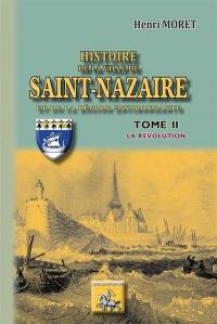 Histoire de la Ville de Saint Nazaire T2