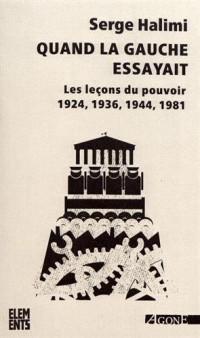 Quand la gauche essayait : Les leçons du pouvoir (1924, 1936, 1944, 1981)