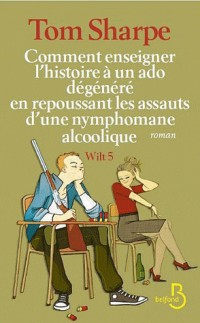 Wilt, Tome 5 : Wilt 5