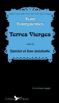 Terres vierges suivi de Hamlet et Don Quichotte