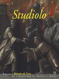 Studiolo 5 - l'Art : de l'Actualite a l'Histoire 2007