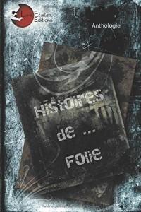 Histoires de... Folie