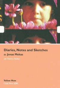 Diaries, Notes and Sketches de Jonas Mekas : D'un paradis l'autre