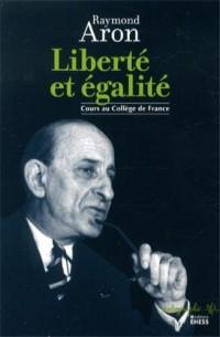 Liberté et égalité : Cours au Collège de France