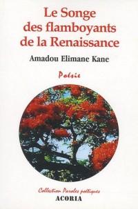 Le songe des flamboyants de la Renaissance
