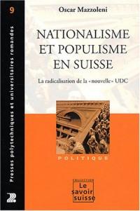 Nationalisme et populisme en Suisse : La radicalisation de la
