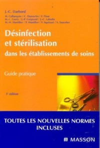 Désinfection et stérilisation dans les établissements de soins