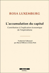 Accumulation du Capital (l')