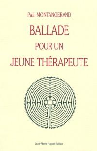 Ballade pour un jeune thérapeute
