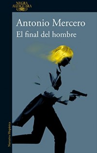 El final del hombre / The End of a Man