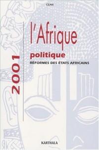Afrique politique 2001 : Réforme des États africains