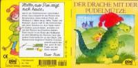 Pixi-Bücher ; Nr. 789, Serie 95 Pixi und seine Freunde: Der Drache mit der Pudelmütze: eine Geschichte