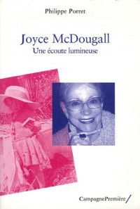 Joyce McDougall : Une écoute lumineuse