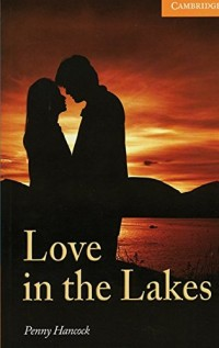 Love in the Lakes: Englische Lektüre für das 3. Lernjahr. Paperback with downloadable audio