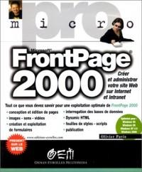 FRONTPAGE 2000. Créer et administrer votre site Web sur Internet et intranet