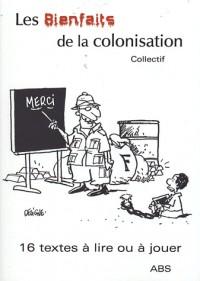 Les bienfaits de la colonisation