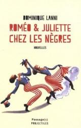Roméo et Juliette chez les nègres