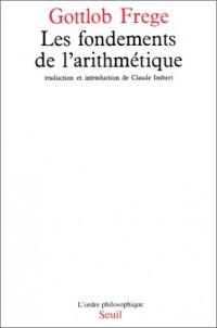 Les fondements de l'arithmétique: Recherche logico-mathématique sur le concept de nombre