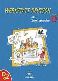 Werkstatt Deutsch als Zweitsprache. Arbeitsheft D.