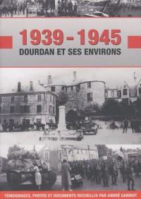 1939-1945 : Dourdan et ses environs